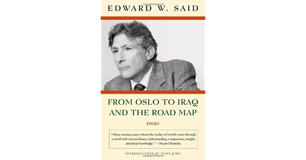 from oslo to and the road map essays by edward said