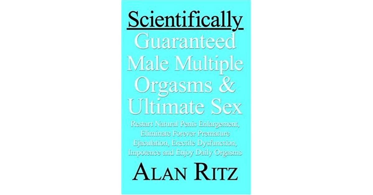 Guaranteed male multiple orgasms scientifcally sex ultimate-4533