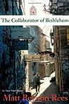 The Collaborator of Bethlehem (Omar Yussef Mystery, #1)