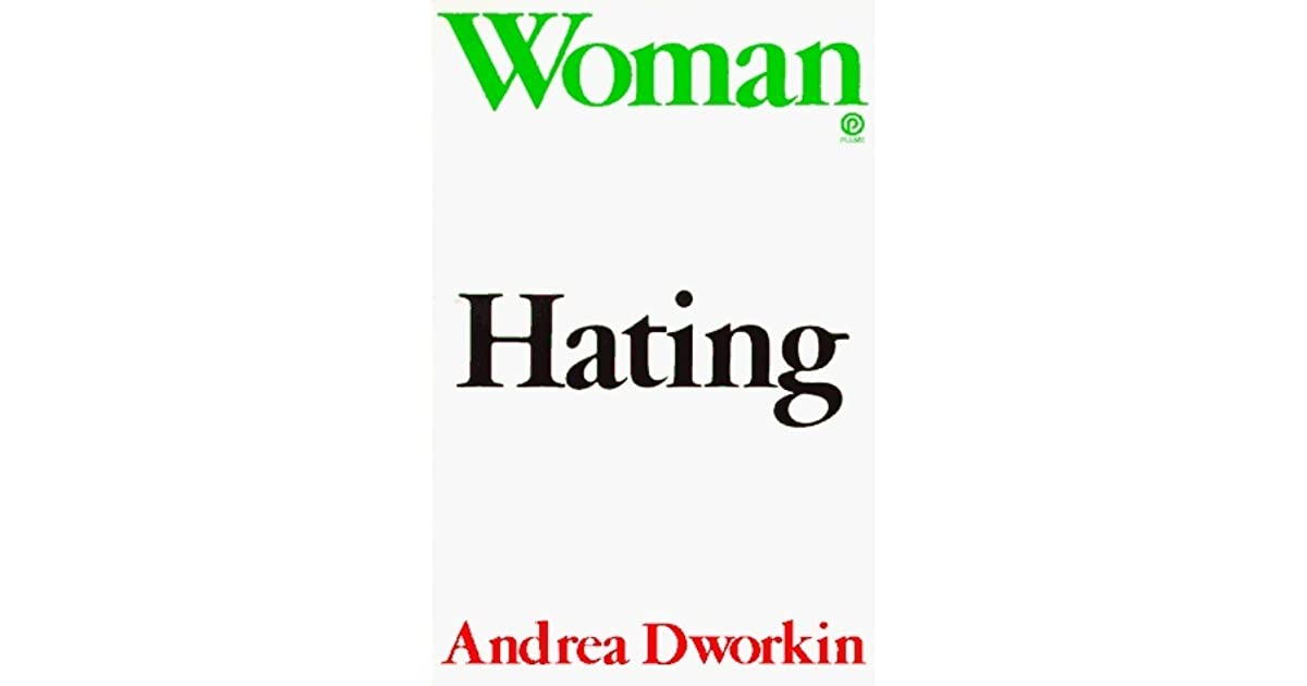Woman hating by andrea dworkin fandeluxe Images