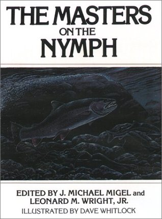 The Masters on the Nymph