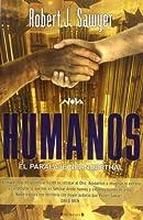 Humanos (El paralaje Neanderthal, #2)