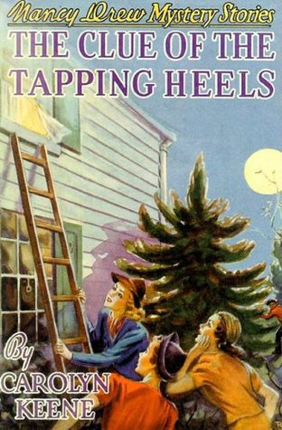 The Clue of the Tapping Heels by Carolyn Keene