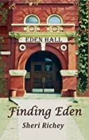 Finding Eden: The Eden Hall Series