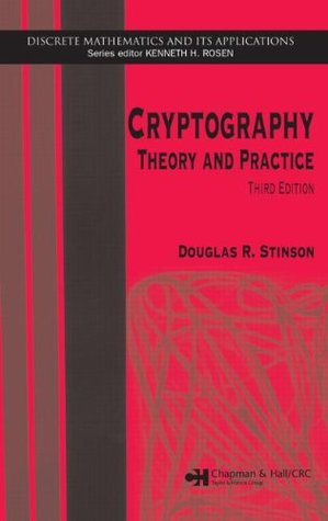 Cryptography: Theory and Practice by Douglas R  Stinson