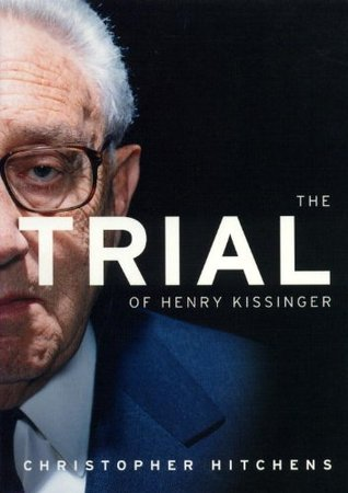 The Trial of Henry Kissinger book cover