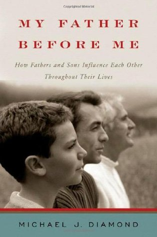 My Father Before Me by Michael J. Diamond