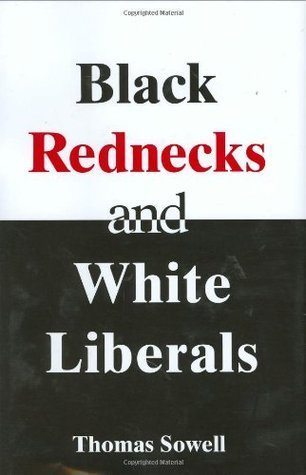 black redneck and white liberals