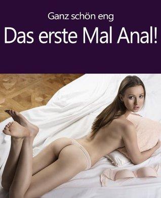 Das erste mal anal