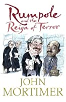 Rumpole and the Reign of Terror (Rumpole of the Bailey)