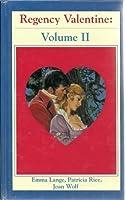 Regency Valentine Vol. II