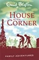 House at the Corner (Family Adventures)
