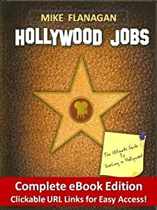 Hollywood Jobs - The Complete eBook Edition