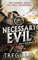 Necessary Evil: The Milkweed Triptych: Book Three