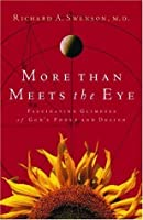 More Than Meets the Eye: Fascinating Glimpses of God's Power and Design (LifeChange)