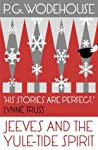 Jeeves and the Yule-Tide Spirit by P.G. Wodehouse