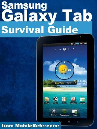 Samsung Galaxy Tab Survival Guide - Step-by-Step User Guide for Galaxy Tablet: Getting Started, Downloading FREE eBooks, Using eMail, Photos and Videos, and Surfing Web (Mobi Manuals)