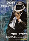 The Dirty Rouge (The Dirty Rouge Series)