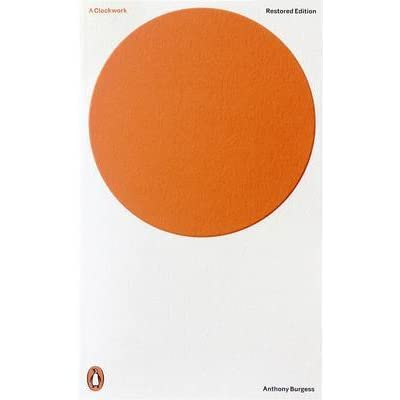 a choice of goodness in anthony burgess a clockwork orange A clockwork orange (anthony burgess) at booksamillioncom  it is better to  force good upon someone, or provide that person with the choice of good or evil.