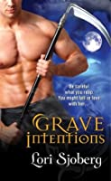 Grave Intentions (Grave, #1)