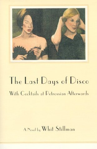 The Last Days of Disco, with Cocktails at Petrossian Afterward by Whit Stillman