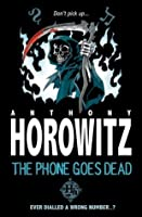 The Phone Goes Dead (Horowitz Horror Shorts)