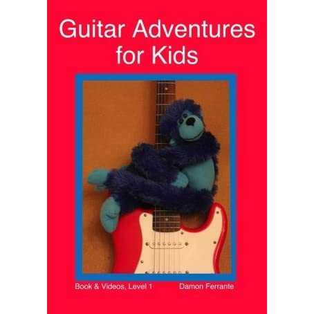 Guitar Adventures for Kids, Level 1: Fun, Step-By-Step, Beginner ...