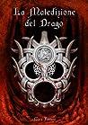 La Maledizione del Drago (Nuova Galatia Saga - Terzo Volume)