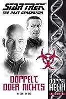 Doppelt oder Nichts (Star Trek - The Next Generation: Doppelhelix #5)