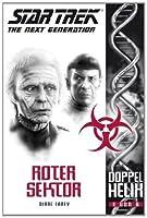 Roter Sektor (Star Trek - The Next Generation: Doppelhelix #3)