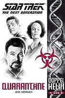 Star Trek - The Next Generation: Doppelhelix 4: Quarantäne (German Edition)