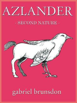Read Azlander Second Nature By Gabriel Brunsdon