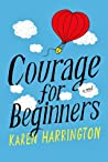 Courage for Beginners
