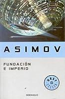 Fundación e Imperio (Fundación, #2)