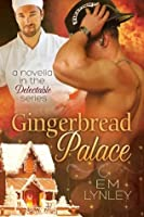 Gingerbread Palace (Delectable)