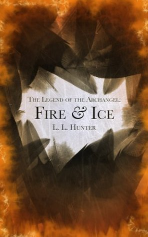 Fire & Ice by L.L. Hunter