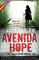 Avenida Hope - VERSIÓN BILINGÜE (Español-Inglés) (John Ray Mysteries) (Spanish Edition)