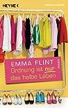 Ordnung ist nur das halbe Leben: Roman (German Edition)