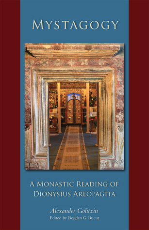 Mystagogy: A Monastic Reading of Dionysius Areopagita