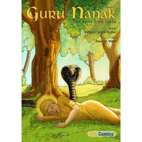 Guru Nanak, The First Sikh Guru, Volume 1 by Daljeet Singh Sidhu