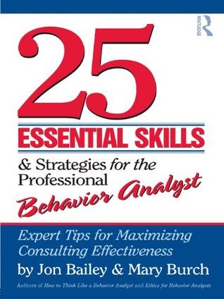 25 Essential Skills and Strategies for Behavior Analysts