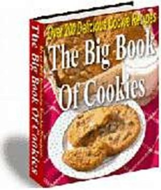 The Big Book Of Cookie Recipes Over 200