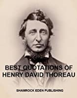 Best Quotations of Thoreau