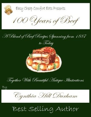 100 Years of Beef (Easy Cheap Comfort Eats)