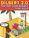 Dilbert 2.0: The Dot-Com Bubble, 1998-2000
