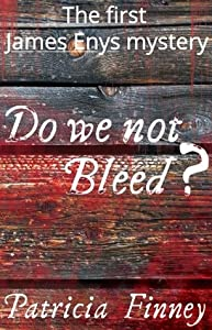 Do We Not Bleed? (The James Enys Mysteries, #1)