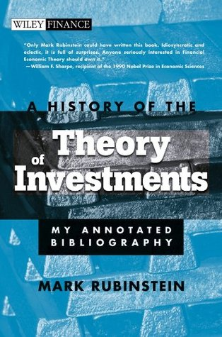 A History of the Theory of Investments: My Annotated