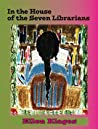 Book cover for In the House of the Seven Librarians