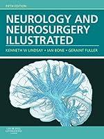 Neurology and Neurosurgery Illustrated E-Book