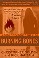 Burning Bones (Jenna Blake Body of Evidence)